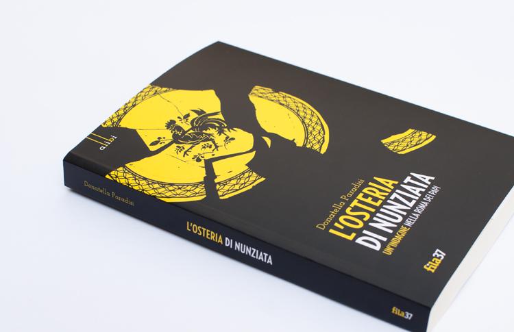 L'osteria di Nunziata di Donatella Paradisi, pubblicato da Fila 37 nella collana di gialli alibi